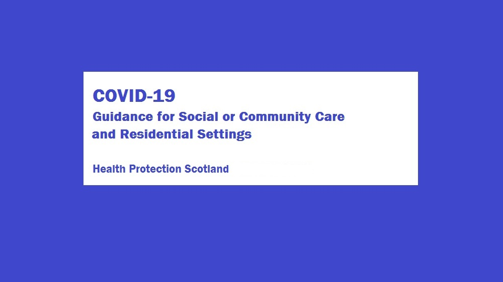 Information and guidance for social or community care and residential settings